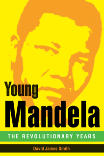 The US book jacket for Young Mandela - The Revolutionary Years