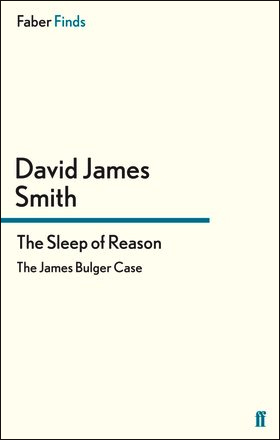 Book jacket for The Sleep of Reason by David james Smith reissue