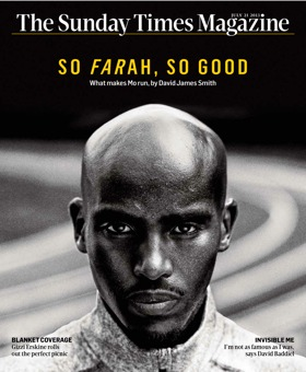 The Sunday Times magazine cover story, 28th July, 2013: Mo Farah - The Leader of the Pack