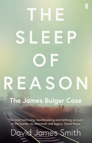 The Sleep of Reason by David James Smith